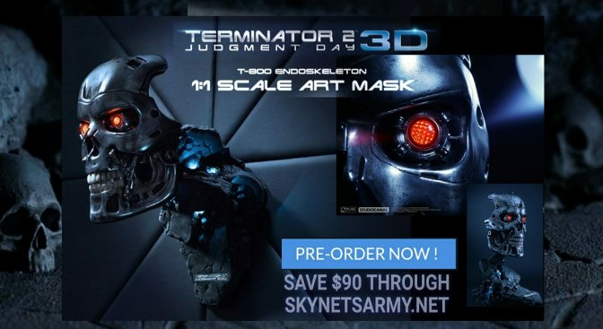 SKYNET'S ARMY Special 25% OFF Pre-Order of the Pure Arts T-800 Art Mask!